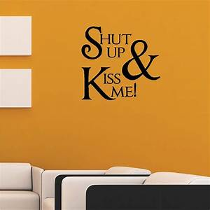 Shut Up And Kiss Me Quotes | www.imgkid.com - The Image ...