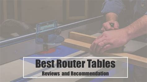 router table reviews    buy  reading
