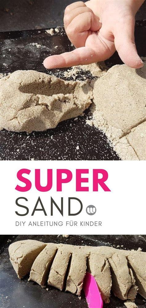 kinetic sand selber machen mit sand supersand selber machen kinetic sand alternative rezept geschenk kinder basteln diy