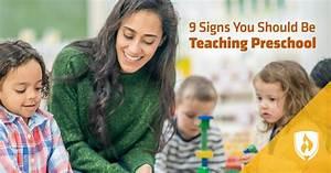 9 Signs You Should Be Teaching Preschool Rasmussen