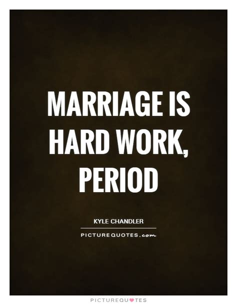 Marriage Hard Work Quotes