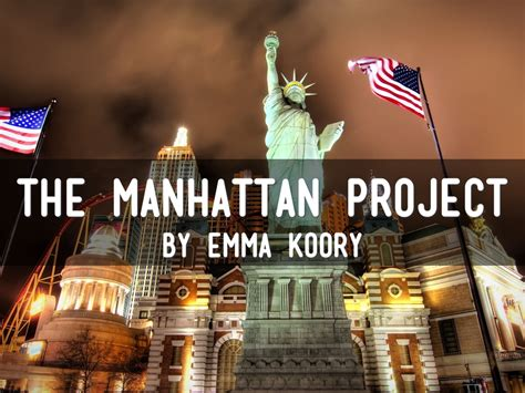 The MANHATTAN Project by Emma Koory