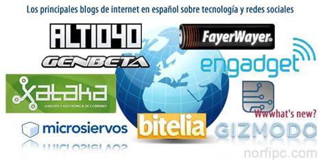 Los principales blogs de internet sobre tecnología y redes ...