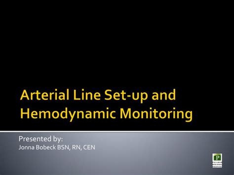 PPT - Arterial Line Set-up and Hemodynamic Monitoring