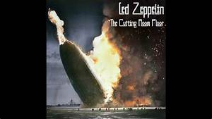 The Lost Double Album  Led Zeppelin  The Cutting Room Floor  Part One