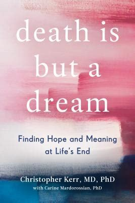 death    dream finding hope  meaning  lifes