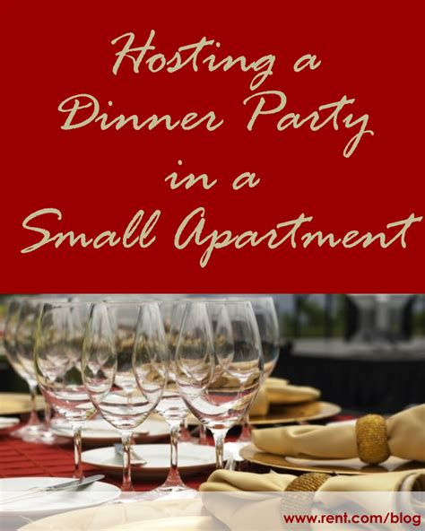 hosting  dinner party   small apartment tiny spaces