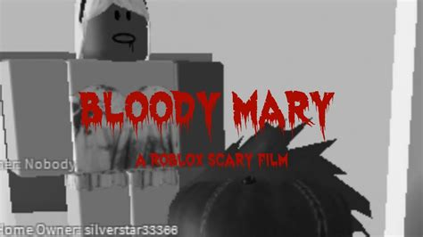 Bloody Mary- A Roblox Scary Movie|missaurora