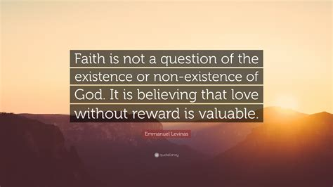 """Emmanuel Levinas Quote """"faith Is Not A Question Of The. Movie Quotes Of The Day. Funny Quotes With Pics. Sassy Girly Quotes Sayings. Faith Good Quotes. Disney Quotes On Life. Hurt Me Quotes Poems. Coffee Wall Quotes. Quotes About Moving Somewhere Else"""
