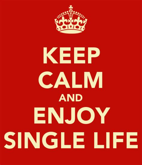 Enjoy Being Single And Celebrate Today  Singles Awareness Day  Confident Queen