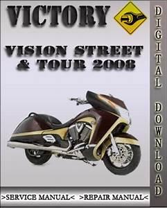 2008 Victory Vision Street  U0026 Tour Factory Service Repair