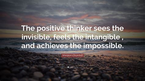 winston churchill quote  positive thinker sees