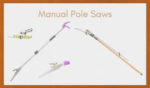 Best Manual Pole Saws - 2019 Buyer U2019s Guide