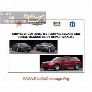 Chrysler 300 C Touring Dodge Magnum Body Repair Manual