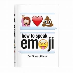 Geschenkideen Für Teenager : moses verlag how to speak emoji online kaufen online shop ~ Buech-reservation.com Haus und Dekorationen