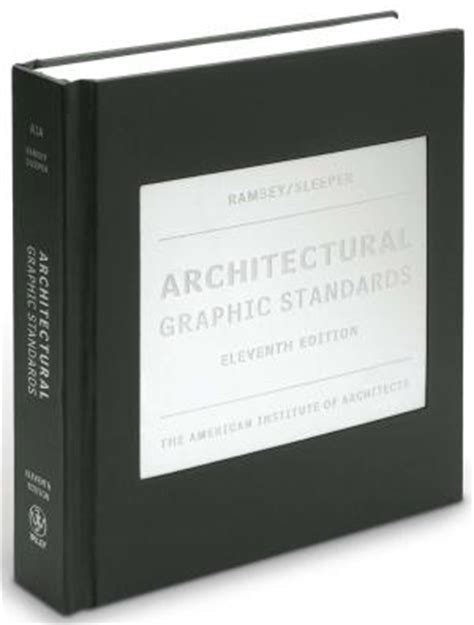 The New Heavy The Architectural Graphic Standards 11th