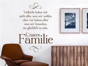Wandtattoo Sprüche Familie : wandtattoo vielleicht haben wir nicht alles aber unsere familie ~ Frokenaadalensverden.com Haus und Dekorationen
