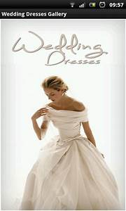 wedding dresses gallery free android app android freeware With wedding dress app