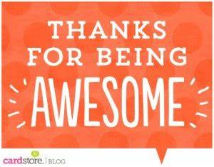 Being Awesome Q... Awesome Thanks Quotes