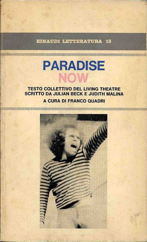 Testo Paradise Paradise Now Testo Collettivo Living Theatre