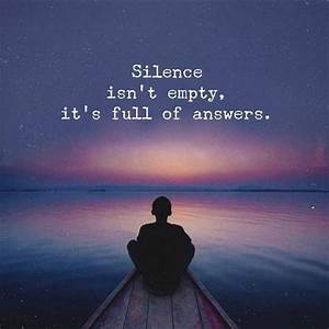25+ best Silence quotes on Pinterest | Sorrow quotes ...