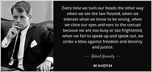 TOP 25 QUOTES B... Robert K Kennedy Quotes