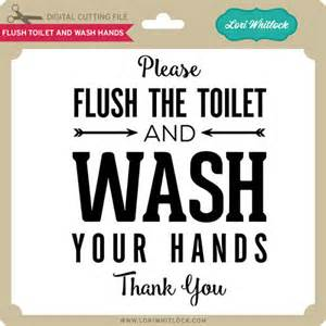 Please Flush Toilet and Wash Hands Sign