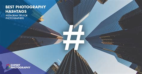 photography hashtags     instagram tips