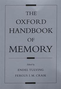 The Oxford Handbook Of Memory By Endel Tulving  English