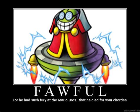 funny fawful quotes