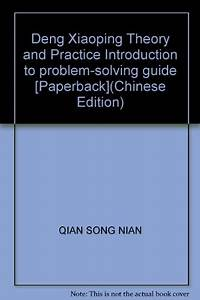 Deng Xiaoping Theory And Practice Introduction To Problem