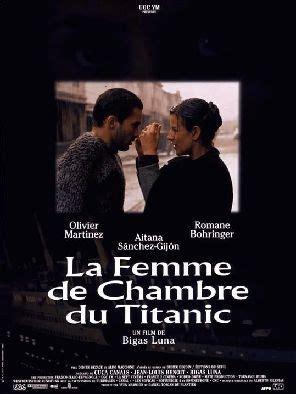 la femme de chambre la femme de chambre du titanic