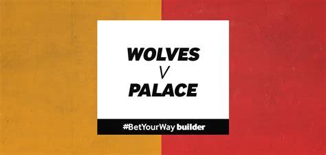 Wolves v Crystal Palace betting tips | 20 July 2020 | # ...
