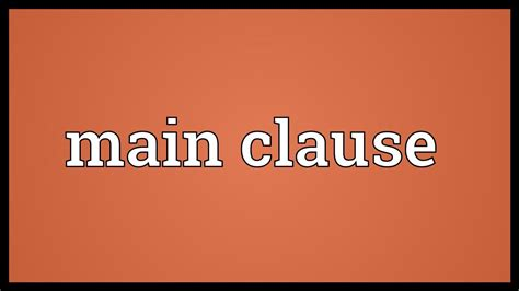 Main Clause Meaning Youtube