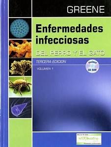 Enfermedades Infecciosas Del Perro Y El Gato  3 A Edici U00f3n