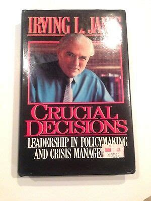 crucial decisions  irving  janis  hardcover