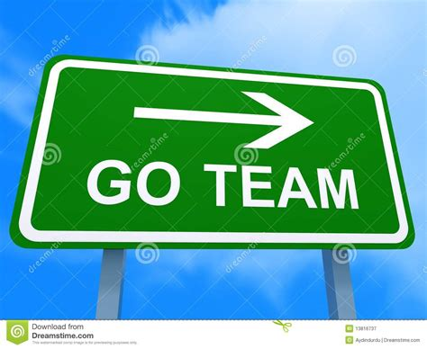 Go Team Signboard Stock Image. Image Of Abstract
