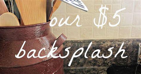 washable wallpaper for kitchen backsplash easy and inexpensive kitchen backsplash hometalk