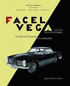 Facel Vega Prix : id es cadeaux cinq livres auto et moto pour no l l 39 argus ~ Medecine-chirurgie-esthetiques.com Avis de Voitures