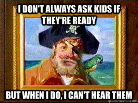 Pirate Booty Meme - international talk like a pirate day 20 funny memes heavy com page 3