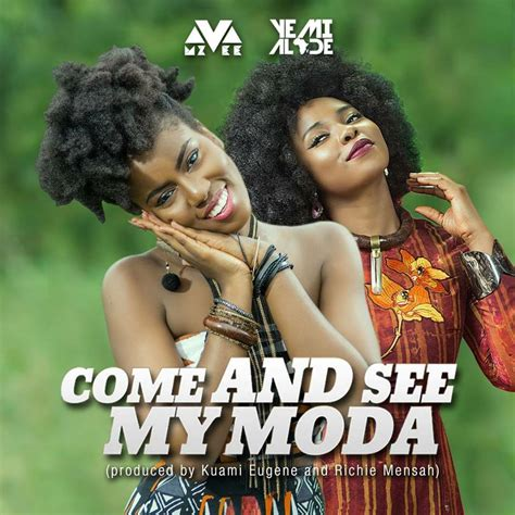 See My by Mp3 Mzvee Ft Yemi Alade Come And See My Moda