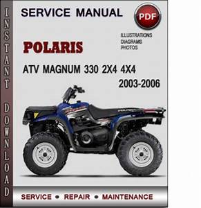 Polaris Atv Magnum 330 2x4 4x4 2003-2006 Factory Service Repair Manual Download Pdf
