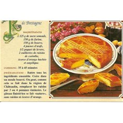 breton en cuisine recette de cuisine le gâteau breton recette de bretagne