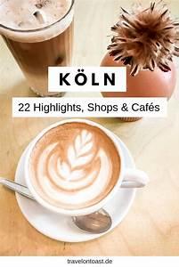 Köln Insider Tipps : k ln tipps 22 sehensw rdigkeiten shops geheimtipps essen k ln tipps beste reiseziele und ~ A.2002-acura-tl-radio.info Haus und Dekorationen