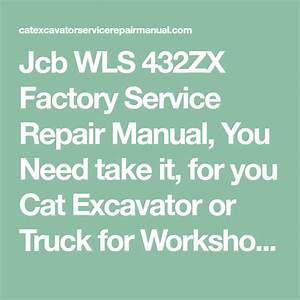 Jcb Wls 432zx Factory Service Repair Manual  U2013 Heavy