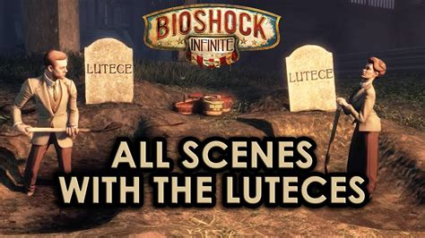 Bioshock Infinite All Scenes With The Luteces Youtube