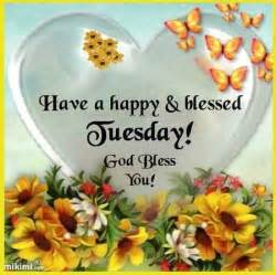 Happy Blessed Tuesday