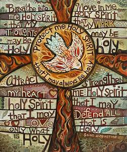 Holy Spirit Prayer By St Augustine Painting by Jen Norton