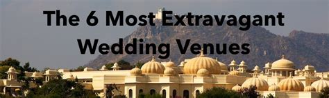 wedding insurance  extravagant wedding venues