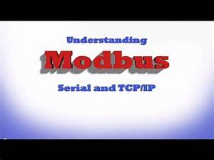 Understanding Modbus Serial And Tcp  Ip